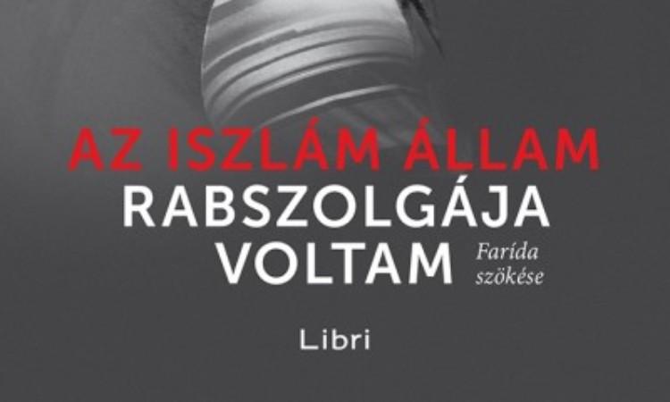 Andrea C. Hoffmann - Farída Khalaf: Az Iszlám Állam rabszolgája voltam - Farída szökése