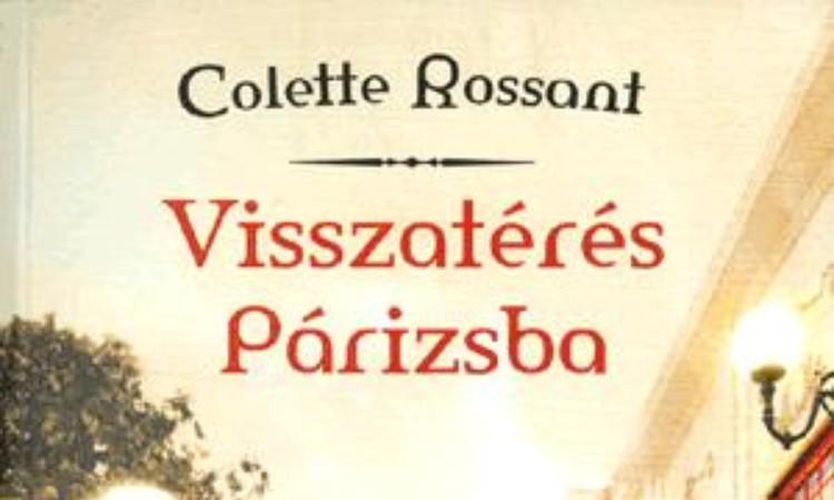 Colette Rossant: Visszatérés Párizsba