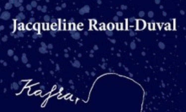Jacqueline Raoul-Duval: Kafka, az örök vőlegény