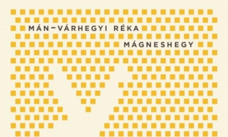 Mán-Várhegyi Réka: Mágneshegy