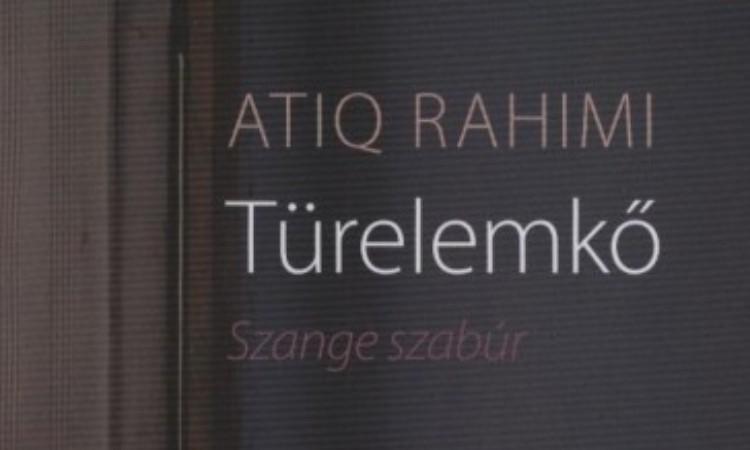 Atiq Rahimi: Türelemkő - Szange szabúr