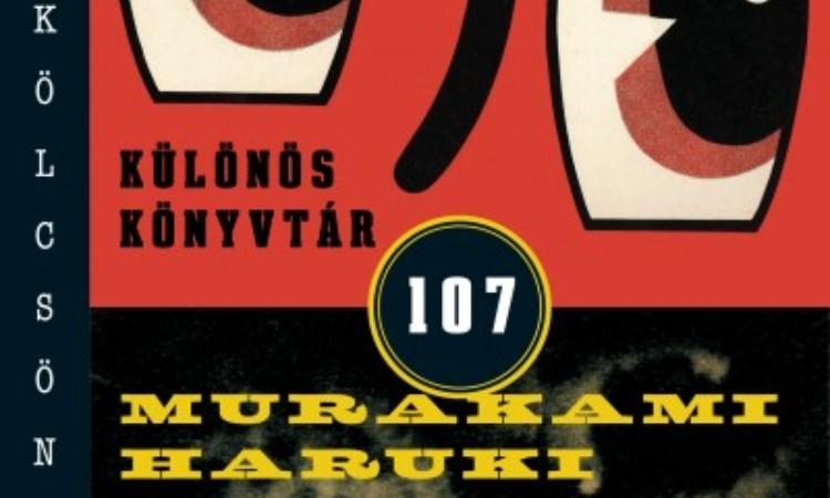 Murakami Haruki: Különös könyvtár