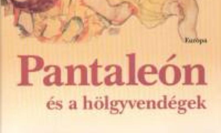 Mario Vargas Llosa: Pantaleón és a hölgyvendégek