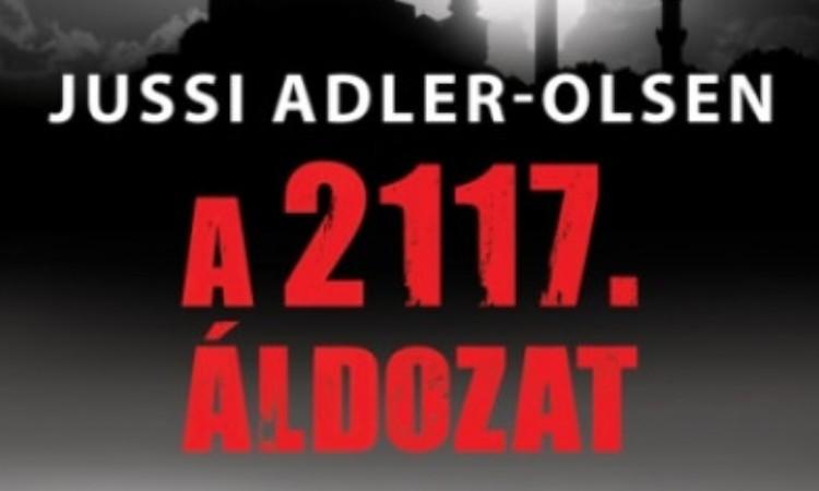 Jussi Adler-Olsen: A 2117. áldozat