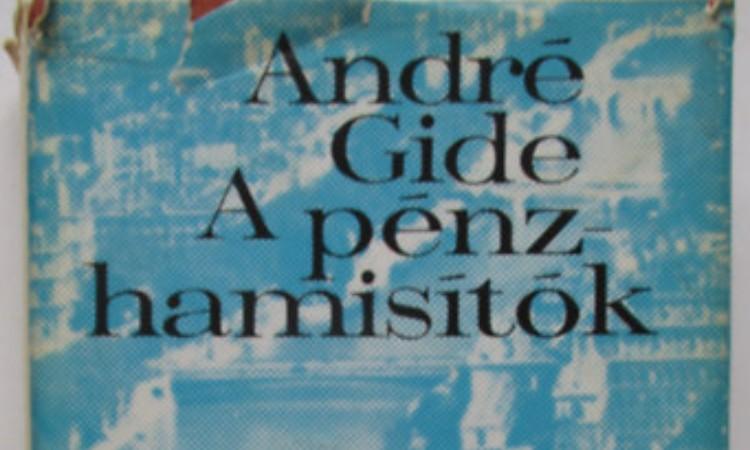 André Gide: A pénzhamisítók