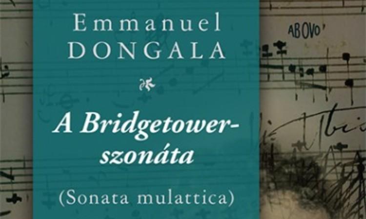 Emmanuel Dongala: A Bridgetower-szonáta (Sonata mulattica)