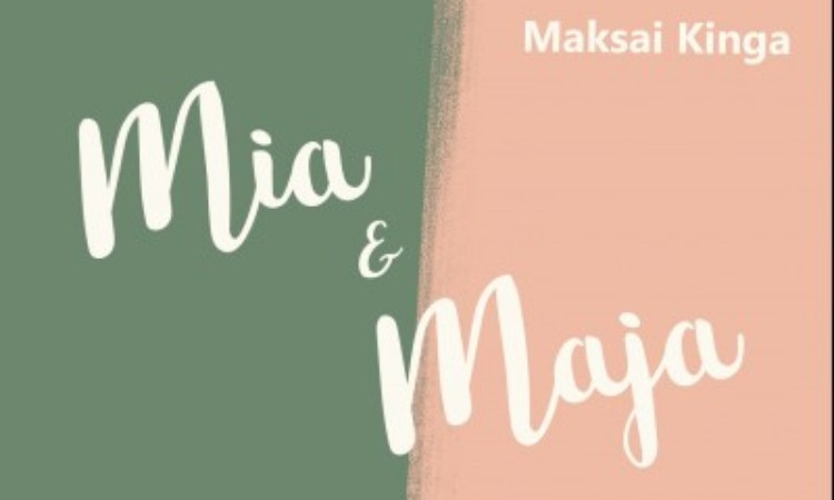 Maksai Kinga - Lovász Andrea (Szerk.): Mia & Maja