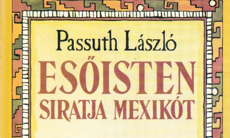 Olvass online! - Passuth László 41 éve hunyt el