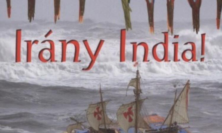 Erik Orsenna: Irány India!