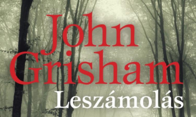 John Grisham: Leszámolás