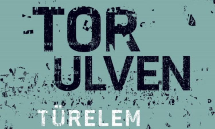 Tor Ulven: Türelem