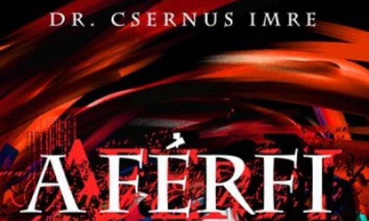 Dr. Csernus Imre: A férfi