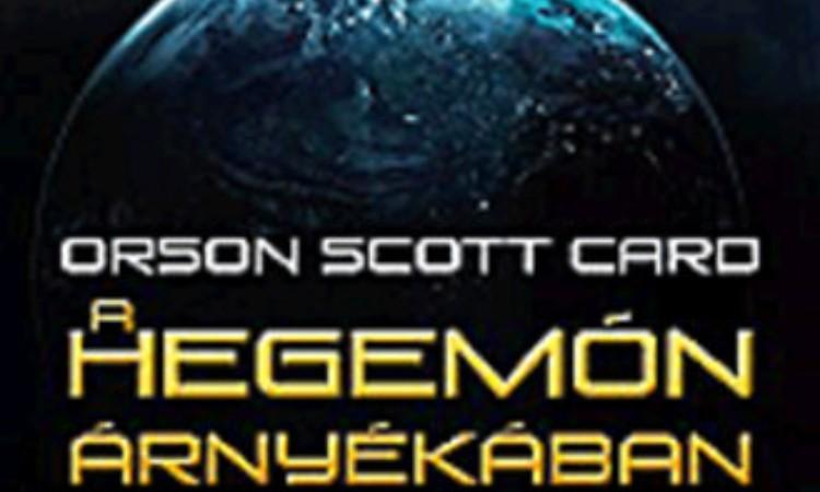 Orson Scott Card: A Hegemón árnyékában