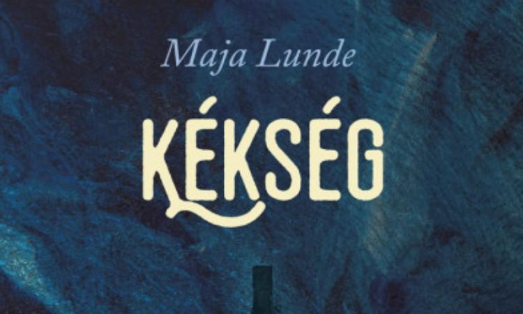 Maja Lunde: Kékség