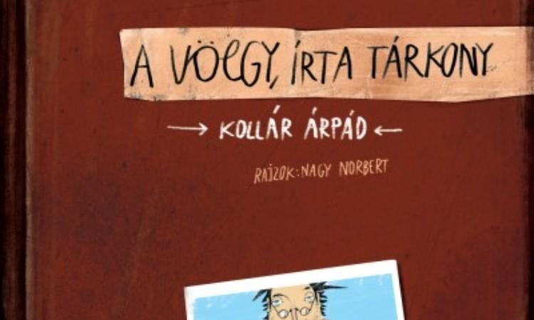Kollár Árpád: A Völgy, írta Tárkony