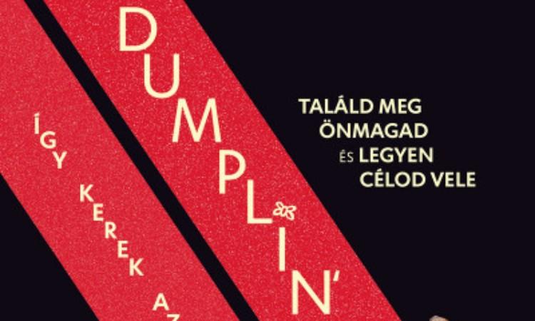 Julie Murphy: Dumplin' - Így kerek az élet (Filmes borítóval)
