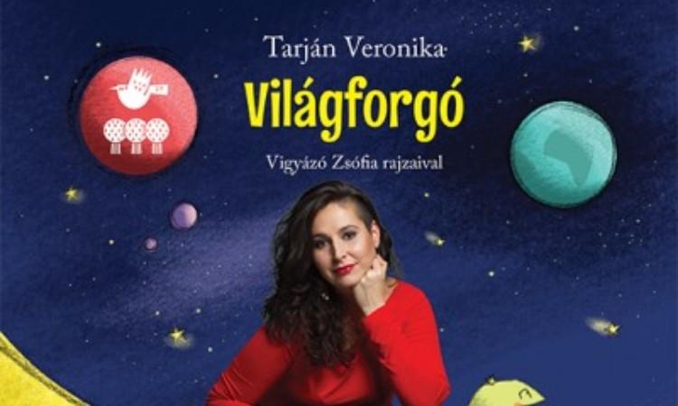 Mogyoró Kornél - Tarján Veronika: Világforgó