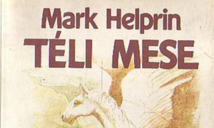 Mark Helprin: Téli mese