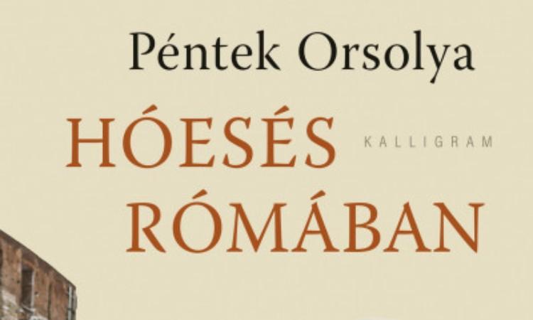 Péntek Orsolya: Hóesés Rómában