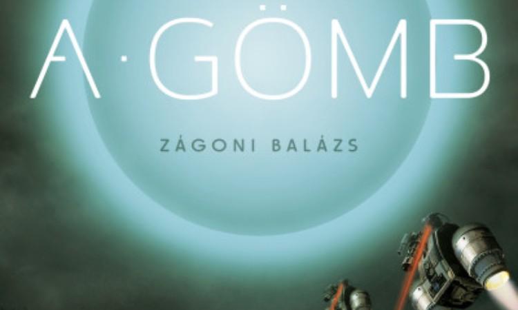 Zágoni Balázs: Fekete fény 1. - A Gömb