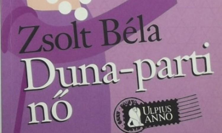 Zsolt Béla: Duna-parti nő