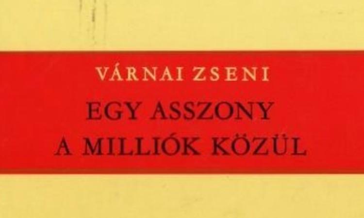 Olvass online! - Várnai Zseni 130 évvel ezelőtt született