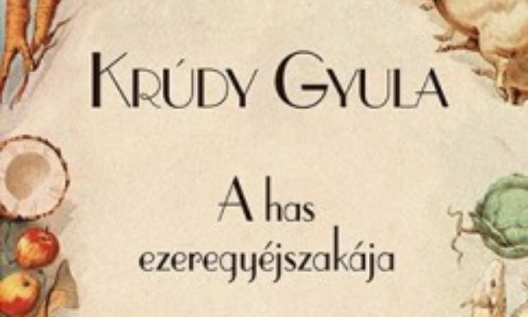 Krúdy Gyula: A has ezeregyéjszakája