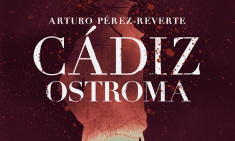 Arturo Pérez-Reverte: Cádiz ostroma
