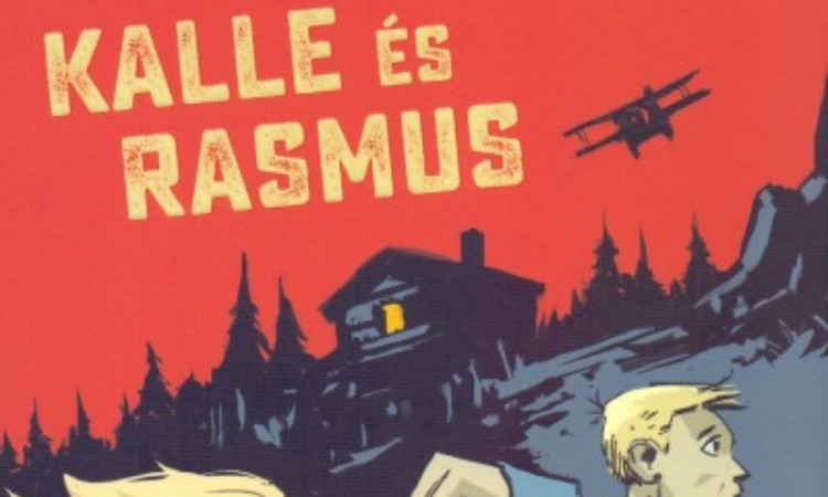 Astrid Lindgren: Kalle és Rasmus