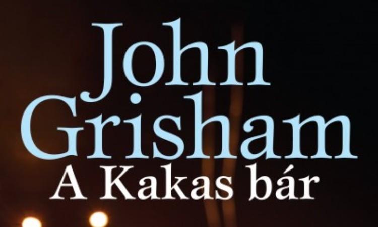 John Grisham: A Kakas bár