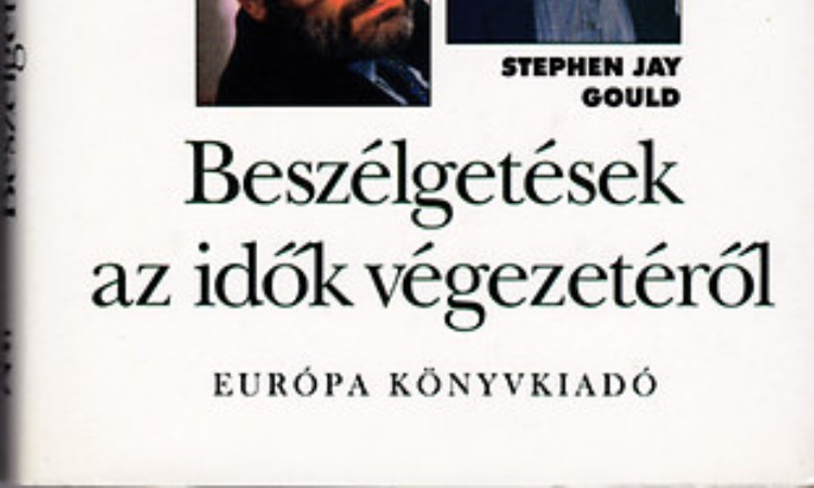 Jean-Claude Carriére; Jean Delumeau; Umberto Eco; Stephen Jay Gould: Beszélgetések az idők végezetéről (Memoria Mundi)